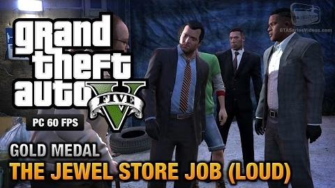 GTA 5 PC - Mission 13 - The Jewel Store Job (Loud Approach) Gold Medal Guide - 1080p 60fps