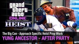 GTA Online The Diamond Casino Heist - Yung Ancestor After Party The Big Con - Solo