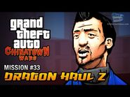 GTA Chinatown Wars - Mission -33 - Dragon Haul Z