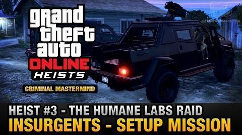 GTA_Online_Heist_3_-_The_Humane_Labs_Raid_-_Insurgents_(Criminal_Mastermind)
