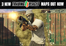 NewTradingPlacesMaps-GTAO-Advertisement
