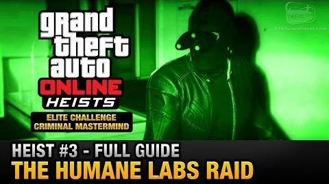 GTA_Online_Heist_3_-_The_Humane_Labs_Raid_(Elite_Challenge_&_Criminal_Mastermind)