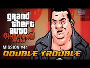 GTA Chinatown Wars - Mission -44 - Double Trouble