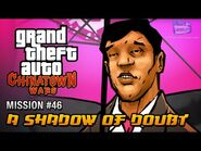 GTA Chinatown Wars - Mission -46 - A Shadow of Doubt