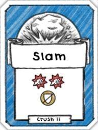 Slam- Level 2