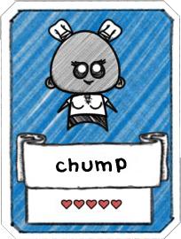 Chump Card.png