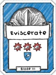 Eviscerate- Level 3