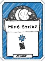 Mind Strike- Level 1