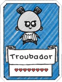 Troubador Card.png