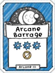 Arcane Barrage- Level 3