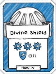 Divine Shield- Level 4