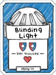 Blinding Light- Level 3