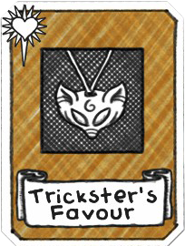 Trickster's Favour.png