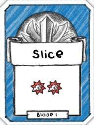 Slice- Level 1