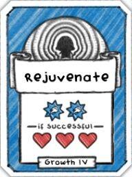 Rejuvenate- Level 4