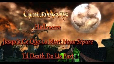 Guild Wars - Halloween - Jusqu'à Ce Que La Mort Nous Sépare - Til Death Do Us Part-0