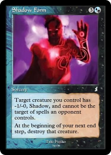 Taki's Shadow Form Magic Card.jpg