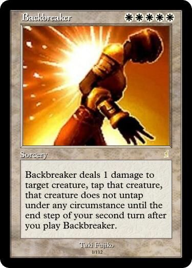Taki's Backbreaker Magic Card.jpg