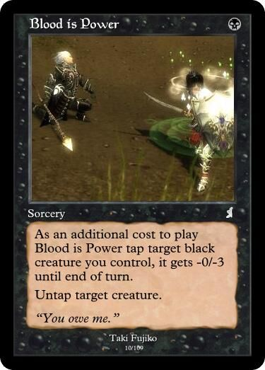 Taki's Blood is Power Magic Card.jpg