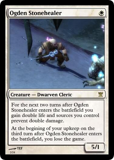 TEF's Ogden Stonehealer Magic Card.jpg