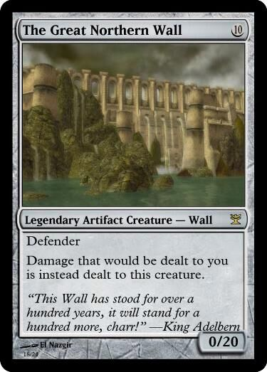 Naz's The Great Northern Wall Magic Card.jpg