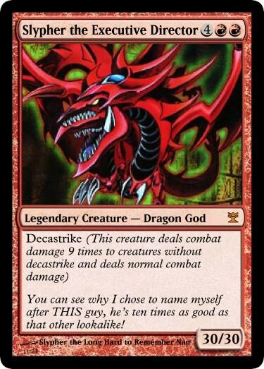 Slypher's Slypher the executive director Magic Card.jpg