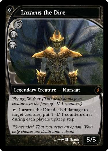 Naz's Lazarus the Dire Magic Card.jpg