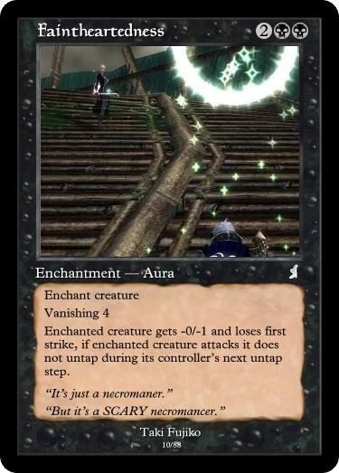 Taki's Faintheartedness Magic Card.jpg