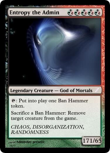 Entropy the Admin Magic Card.jpg