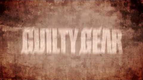 Guilty Gear Xrd -SIGN- Trailer 1