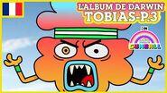 L'album de Darwin 🇫🇷 Tobias, Partie 3 - Le Monde Incroyable de Gumball