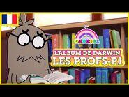 L'album de Darwin 🇫🇷 - Les Profs, Partie 1 - Le Monde Incroyable de Gumball