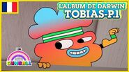 L'album de Darwin 🇫🇷 Tobias, Partie 1