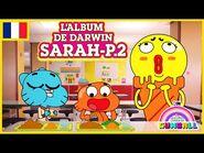 L'album de Darwin 🇫🇷 - Sarah, Partie 2 - Le Monde Incroyable de Gumball
