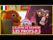 L'album de Darwin 🇫🇷 - Les Profs, Partie 3 - Le Monde Incroyable de Gumball