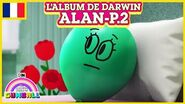 L'album de Darwin 🇫🇷 Alan, Partie 2 - Le Monde Incroyable de Gumball