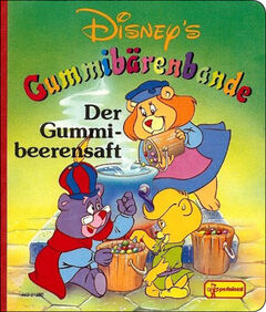 Walt Disneys Gummi Bären - Der Gummibeerensaft (Pestalozzi).jpg