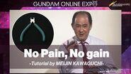 【GUNDAM ONLINE EXPO】 No Pain, No gain -Tutorial by MEIJIN KAWAGUCHI-