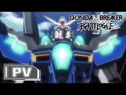 """Gundam Breaker Battlogue"" PV"