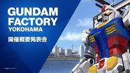 GUNDAM FACTORY YOKOHAMA Event Presentation