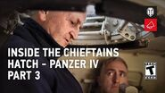 Inside The Chieftain's Hatch - Panzer IV Pt