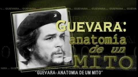 Guevara Anatomia de um Mito (Parte 1) - Legendado Português