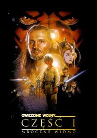 Gwiezdne Wojny: Część I: Mroczne Widmo