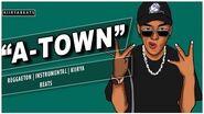 """A-Town"" - Reggaeton Instrumental Kiirya Beats"
