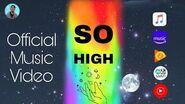 Debesh Kar - So High (Official Music Video)