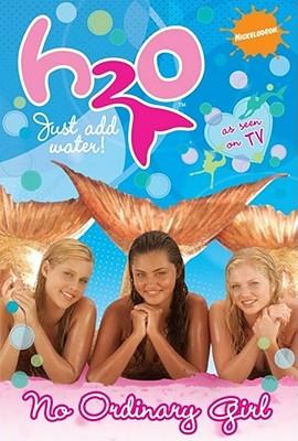 H2O: No Ordinary Girl