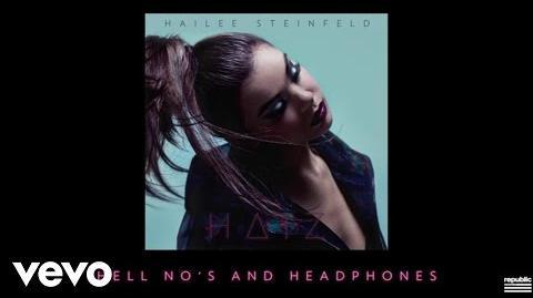 Hailee Steinfeld - Hell Nos And Headphones (Audio)