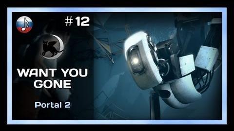 NyanDub 12 Portal 2 - Want You Gone (RUS)