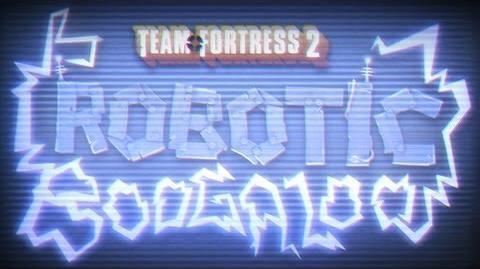 Team Fortress 2 Robotic Boogaloo