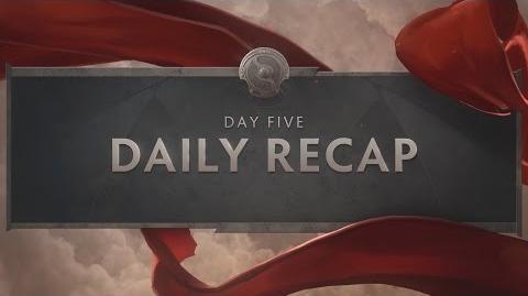 TI6 Day 5 Recap